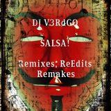 """DJ V3RdGO presents """"SALSA!  Remixes, ReEdits & Remakes"""""""