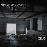 IN/OUT Podcast 005 - Zeu5