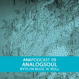 ANAPOD#09 BYTE.FM blog'n'roll