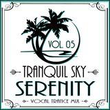 ★ Sky Trance ★ Serenity Vocal Trance Mix Vol. 05