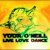 Yoda O'Neill - Live Love Dance 073 (May/June 2016)