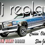DJ Replay - Cruisin' Old School Slow Jams