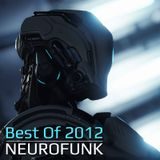 Best Of 2012 Neurofunk Mix