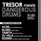 Dangerous Drums @  Tresor 21_02_15