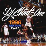 DJ CHIEF-ONE - 1996 MIXTAPE (Part 1)