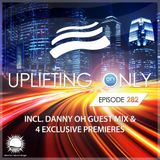 Ori Uplift - Uplifting Only 282 (July 5, 2018) (incl. Danny Oh Guestmix) [incl. Vocal Trance]