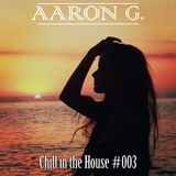 Chill in the House #003 [JUN-2014]