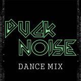 DUCK NOISE - DANCE MIX