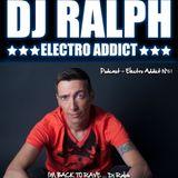 DJ Ralph Podcast - Electro Addict N°61