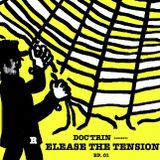 Release The Tension - Episode 01