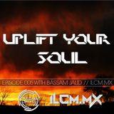 005 Uplift Your Soul With Bassam Jalid On ILCM.MX