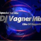 Kiko Dk Reggaeton & Dj Vagner Mix