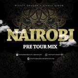 Mighty Dragon & Simple Simon: Nairobi Pre-Tour Mix
