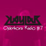 Oldenbora Radio #7 | Kaylab