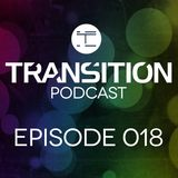 Transition Podcast 018 - Mixed by Arke (Live @ Transition: United By Trance 2 // Distortion)