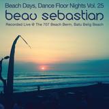15.11.06 Beach Days, Dance Floor Nights Vol.25 - Beau Sebastian Live @ Batu Belig Beach, Bali