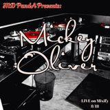 MD PandA Presents: Mickey Oliver - LIVE on Mixify 8/18/15