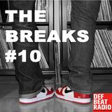 The Breaks #10