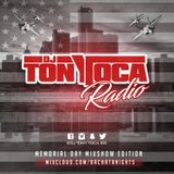 DJ TONY TOCA RADIO- MIXSHOW #3 - MEMORIAL DAY WEEKEND EDITION