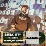 Gabanna - BREAK IT! present Signall_FM Sound