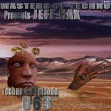 MaSTeRS oF TeCHNo presents Techno 4.0 - Episode 063 by Jeff Hax