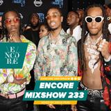 Encore Mixshow 233
