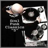 Dj ''S'' - Soul, Funk Classics ''5''
