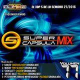 #SuperCapsulaMix - #Volumen77 - by @DjMikeRaymond