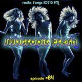 Ron Sky - Subtropic Fresh Radioshow (Episode 84)