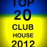 House Sundays (Top 20 Club House 2012): Episode 47 Jan 06 2013