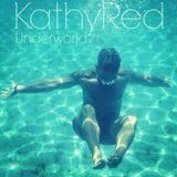 KathyReD - Underworld
