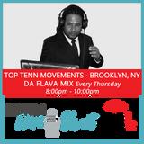 Thursday Jan 11 - Da Flava Mix, Top Tenn Movements