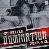 Rayzar - Hardstyle Domination 2K17 Week #013