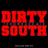 Dirty South Throwback Mix
