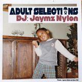 DJ Jaymz Nylon - Adult Selections #242