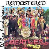 DJ Roy Funkygroove Sgt. Peppers Lonely Hearts Club Band Remastered