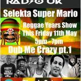 Dub Me Crazy Part 1 by Selekta Super Mario