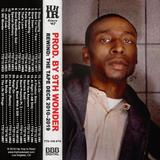 Prod. by 9th Wonder - Rewind: The Tape Deck 2010-2019