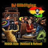 DJ GlibStylez - Ragga Style (Remixed & Refixed)