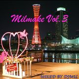 MIlmake vol.3 〜R&B Style〜