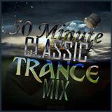 50 Minute Classic Trance Mix