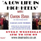A Low Life In High Heels With Gwen Ever 22nd March show