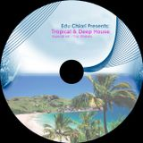 Tropical & Deep House: Especial Trip Ilhabela