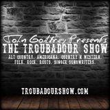 The Troubadour Show #184