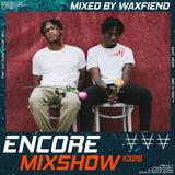 Encore Mixshow 326 by Waxfiend