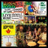 Tropical Beats 1st Birthday Celebrations Samba, Afrobeat, African special plus  La Chiva Gantiva