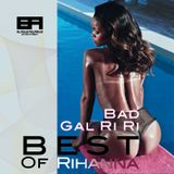 Bad Gal Ri Ri (Best Of Rihanna)