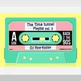 The Time Tunnel: Back to the 90's Vol 3 (Roe Kazav Playlist)