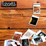 Floor Excursions X - As Time Goes By