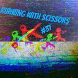 Running With Scissors #37